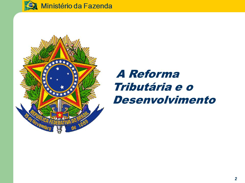 A Reforma Tributária e o Desenvolvimento