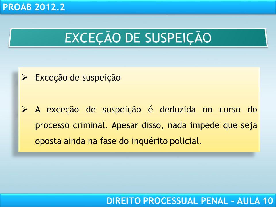 EXCEÇÃO DE SUSPEIÇÃO Exceção de suspeição
