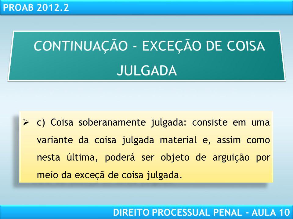 CONTINUAÇÃO - EXCEÇÃO DE COISA JULGADA