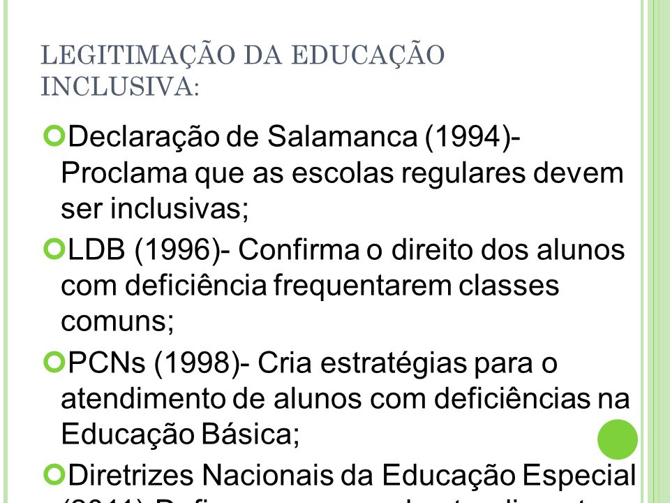 LEGITIMAÇÃO DA EDUCAÇÃO INCLUSIVA: