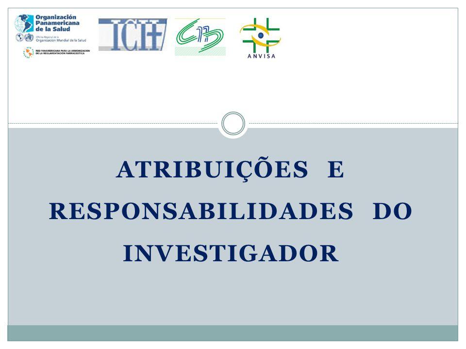 Atribuições e Responsabilidades do Investigador