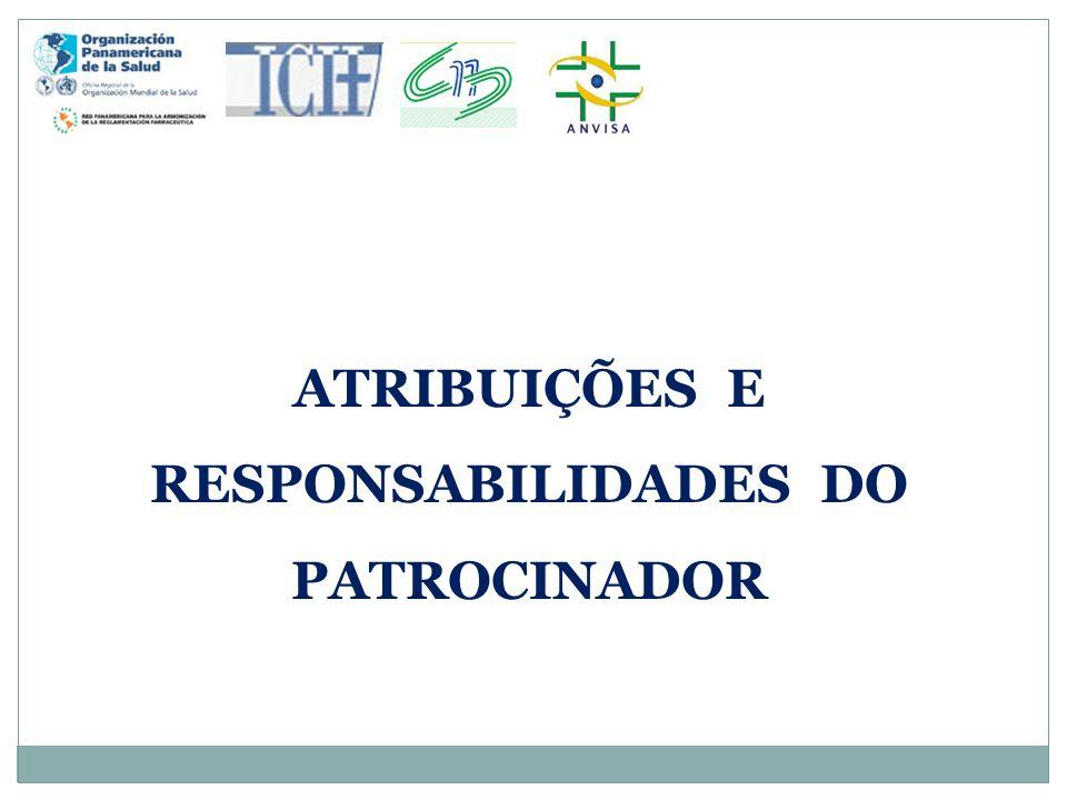 ATRIBUIÇÕES E RESPONSABILIDADES DO PATROCINADOR
