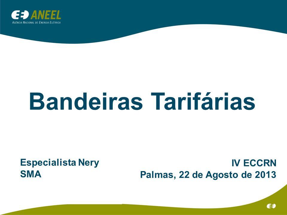 Bandeiras Tarifárias Especialista Nery IV ECCRN SMA