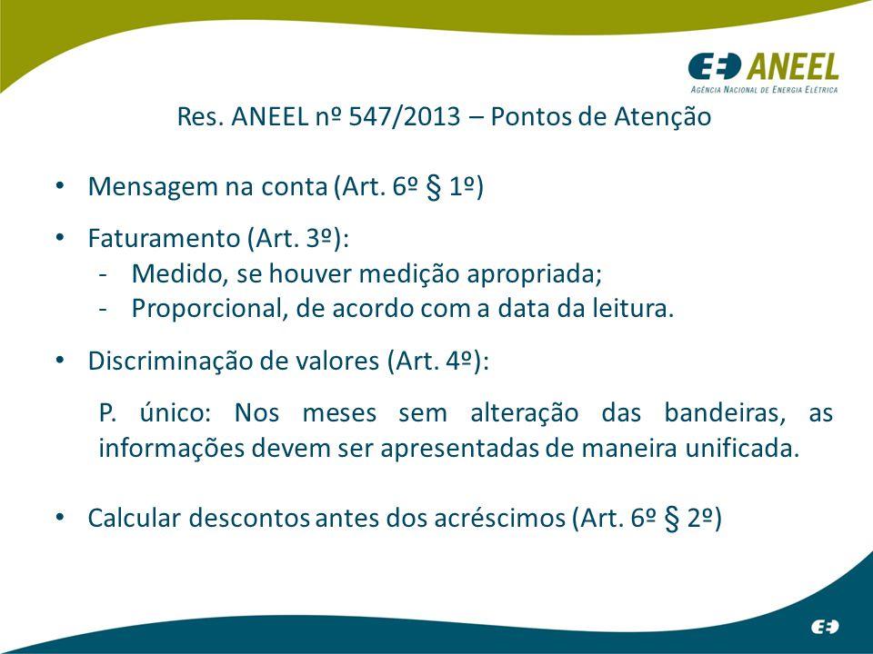 Res. ANEEL nº 547/2013 – Pontos de Atenção