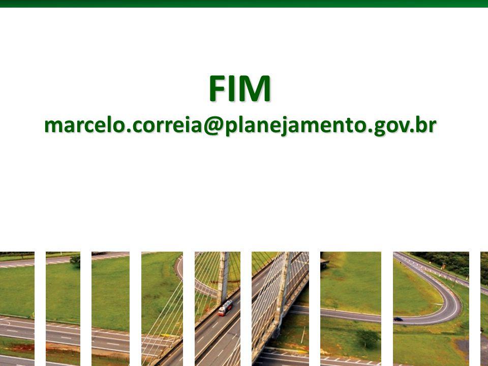 FIM marcelo.correia@planejamento.gov.br 10