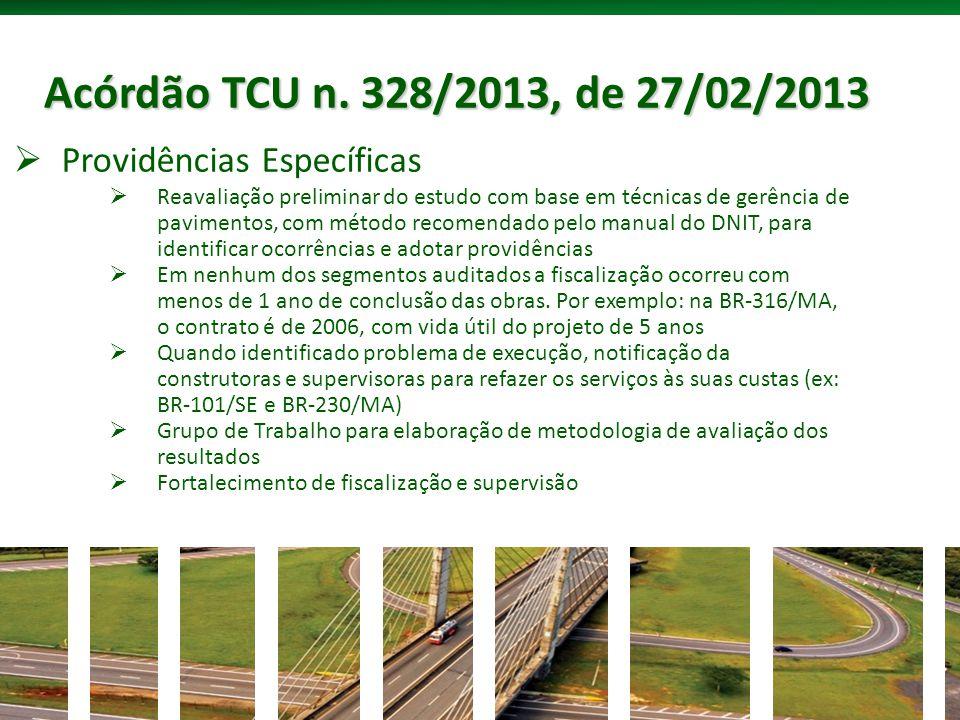 Acórdão TCU n. 328/2013, de 27/02/2013 Providências Específicas