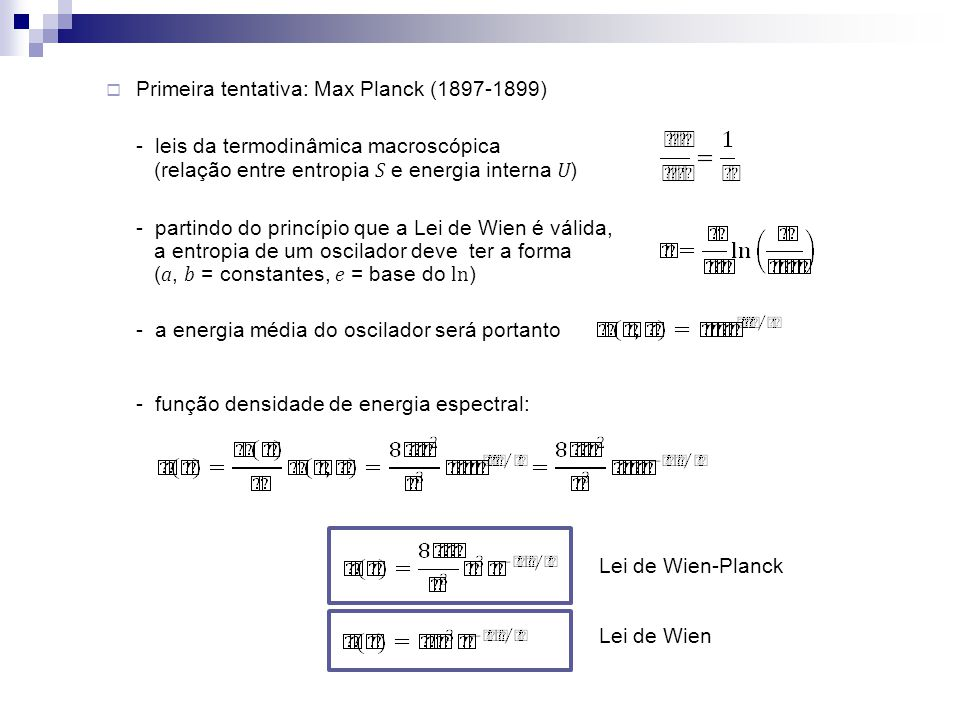Primeira tentativa: Max Planck (1897-1899)