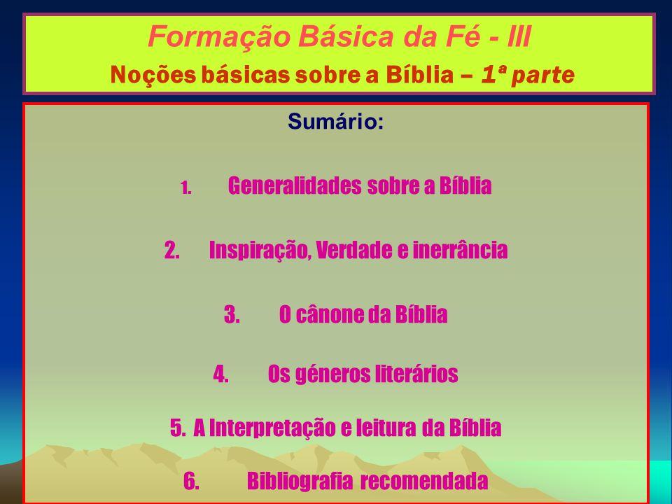 Formação Básica da Fé - III Noções básicas sobre a Bíblia – 1ª parte