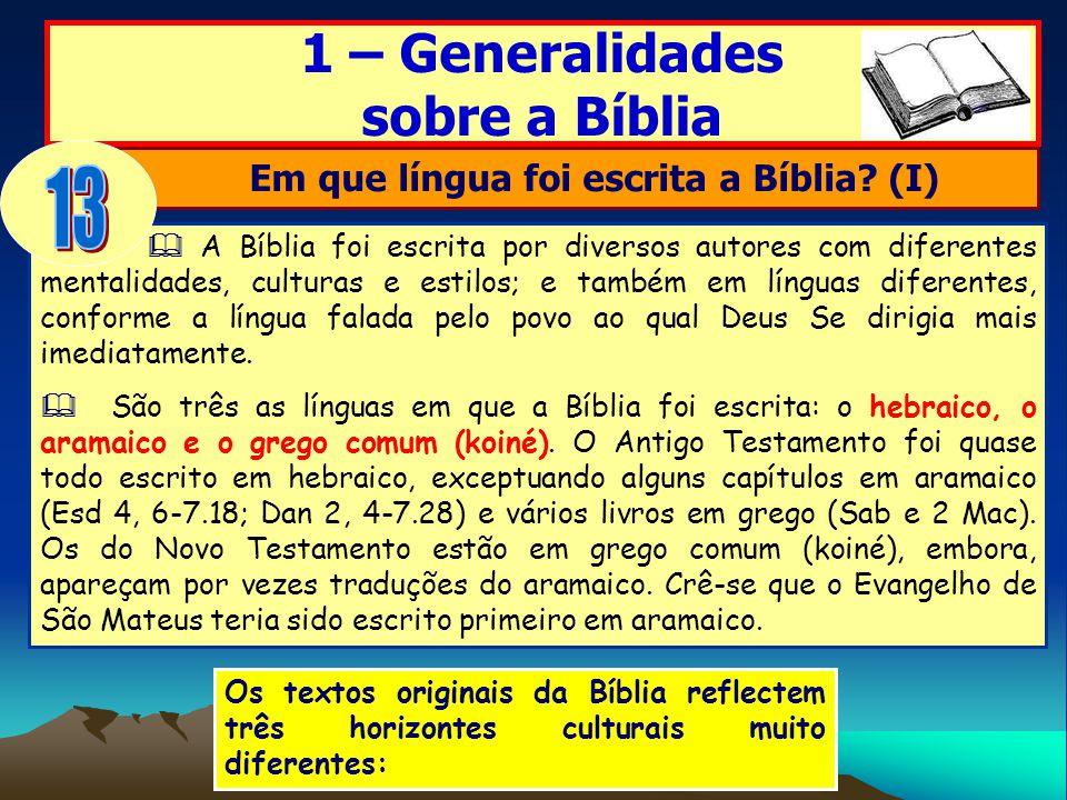 Em que língua foi escrita a Bíblia (I)