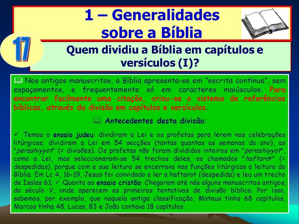Quem dividiu a Bíblia em capítulos e versículos (I)