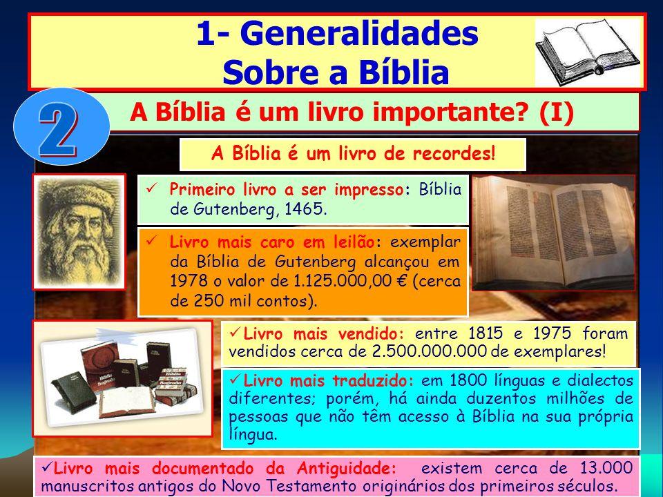 A Bíblia é um livro importante (I) A Bíblia é um livro de recordes!