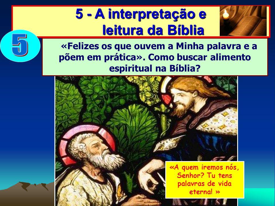 5 5 - A interpretação e leitura da Bíblia