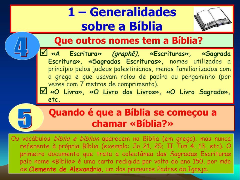 4 5 1 – Generalidades sobre a Bíblia Que outros nomes tem a Bíblia