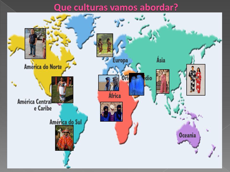 Que culturas vamos abordar