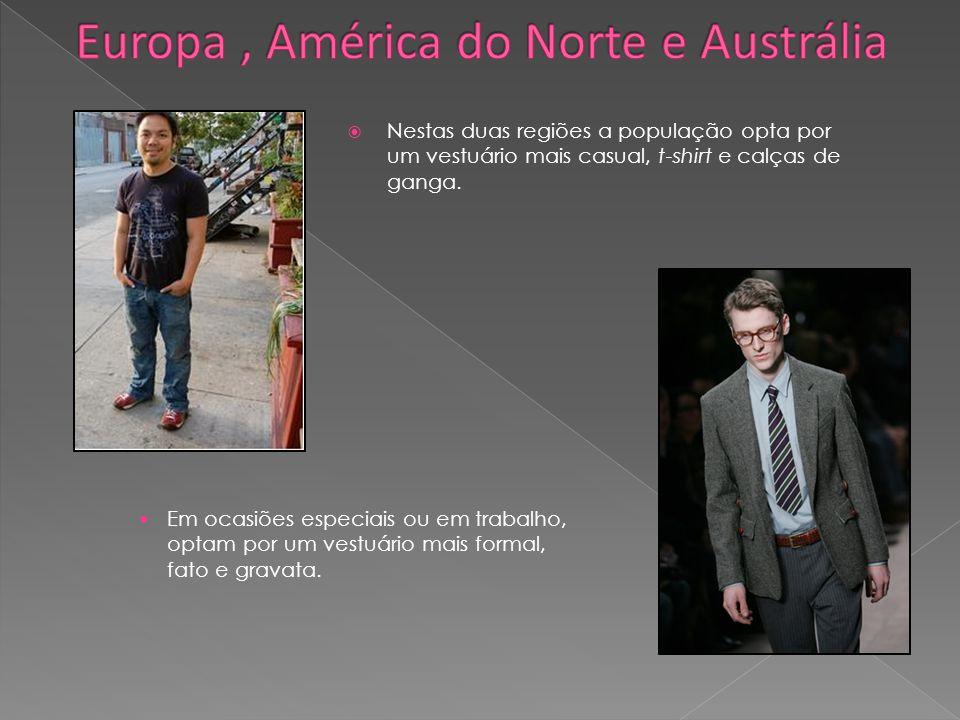 Europa , América do Norte e Austrália
