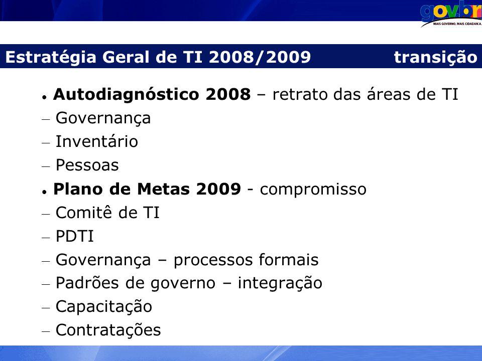 Estratégia Geral de TI 2008/2009 transição