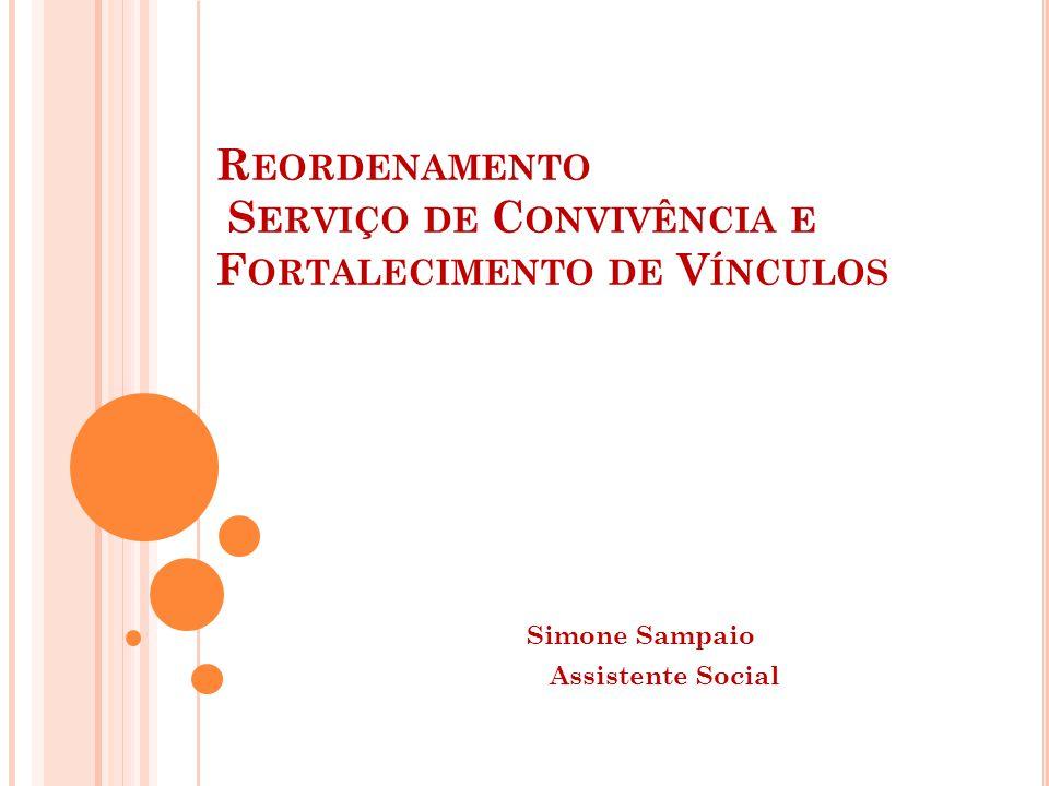 Reordenamento Serviço de Convivência e Fortalecimento de Vínculos