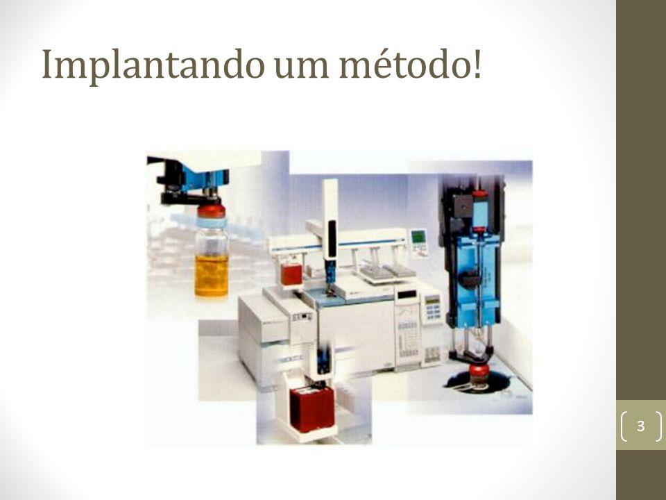 Implantando um método!