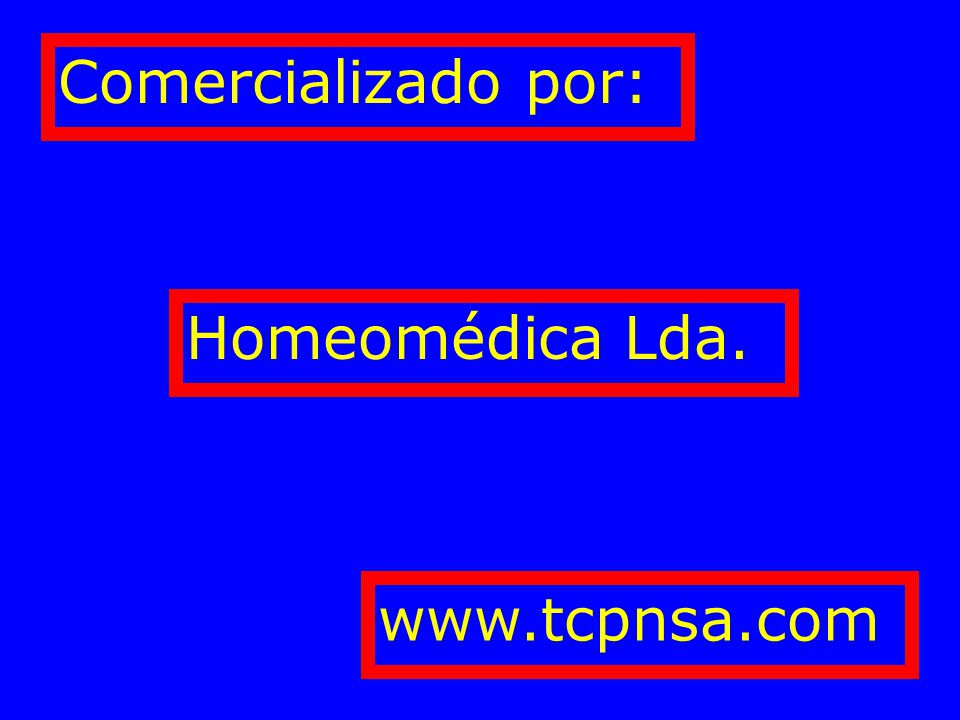 Comercializado por: Homeomédica Lda. www.tcpnsa.com