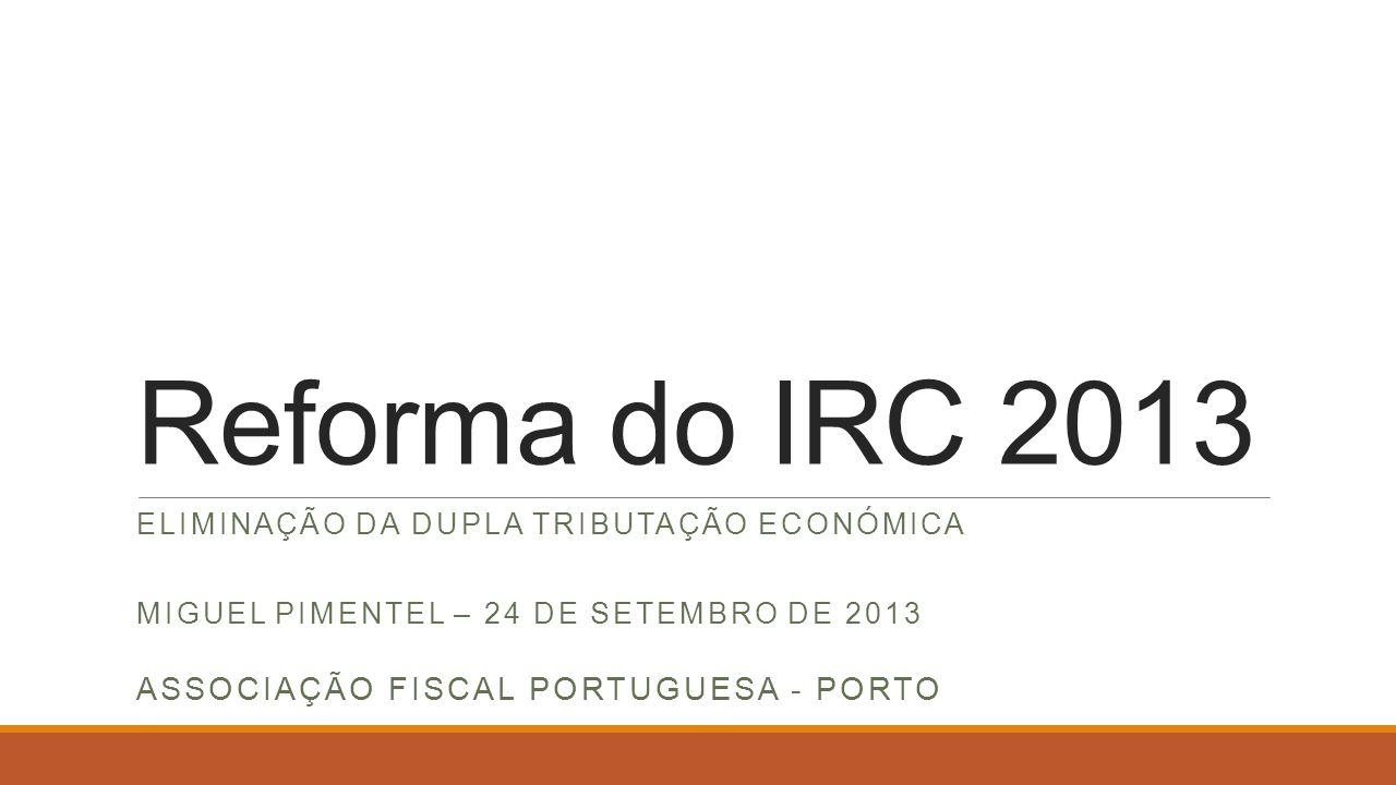 Reforma do IRC 2013 Associação Fiscal portuguesa - Porto