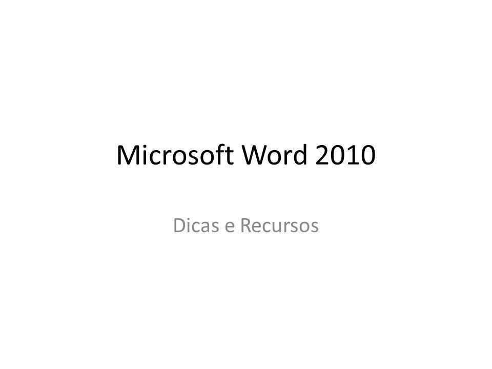 Microsoft Word 2010 Dicas e Recursos