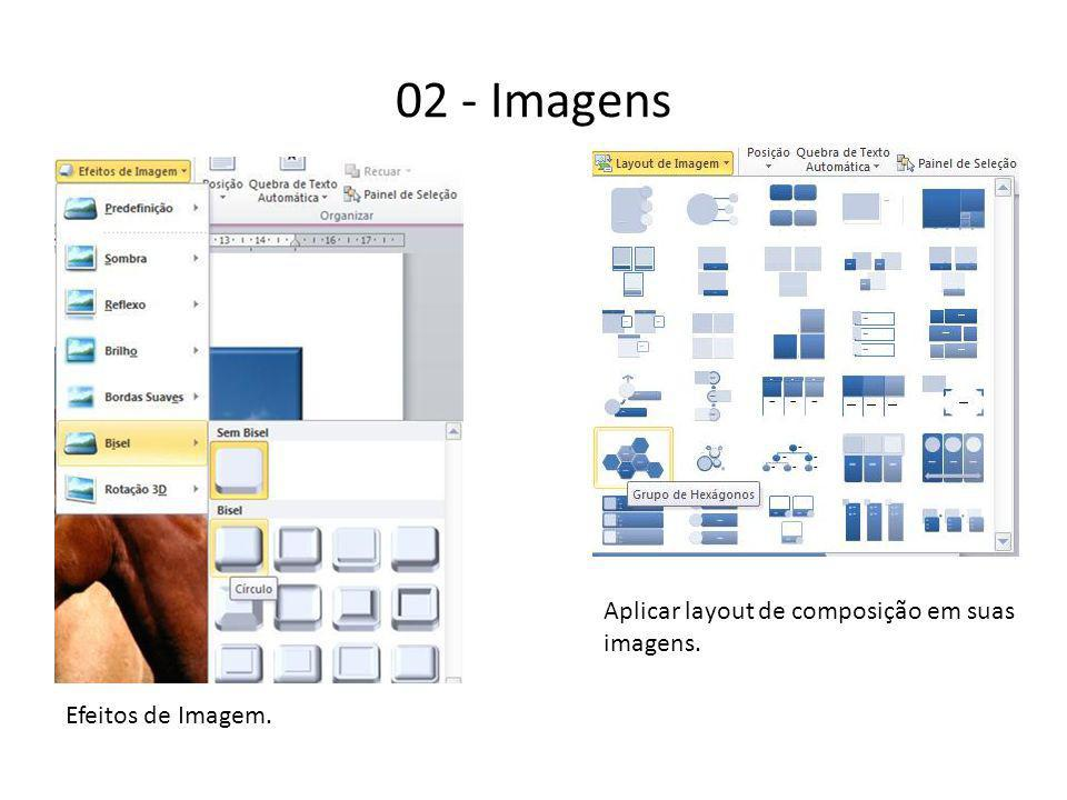 02 - Imagens Aplicar layout de composição em suas imagens.