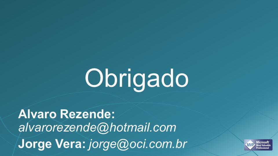 Obrigado Alvaro Rezende: alvarorezende@hotmail.com
