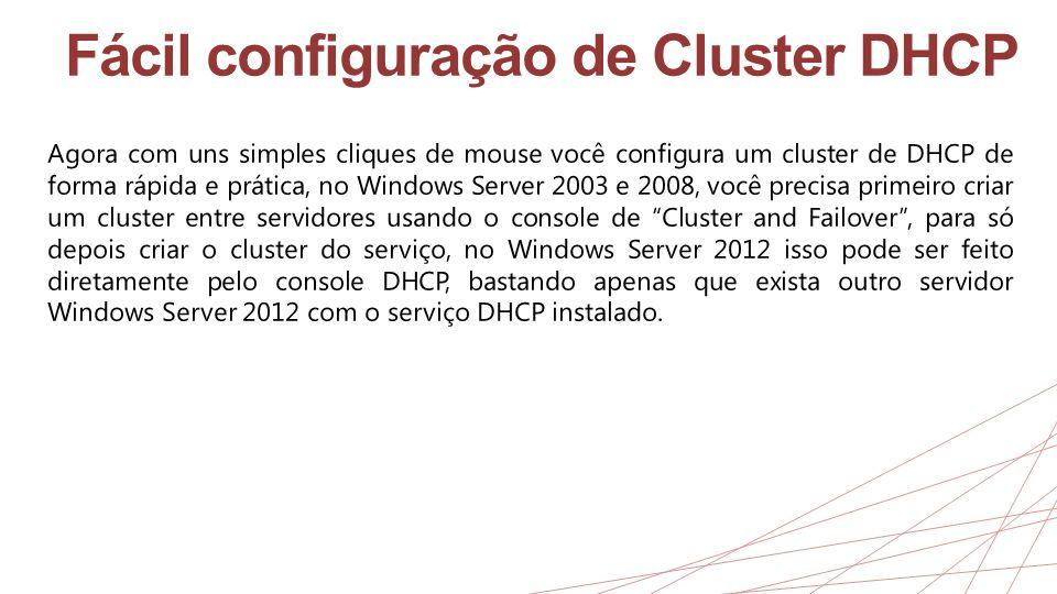 Fácil configuração de Cluster DHCP