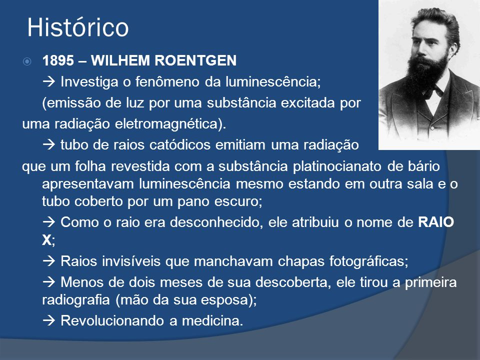 Histórico 1895 – WILHEM ROENTGEN