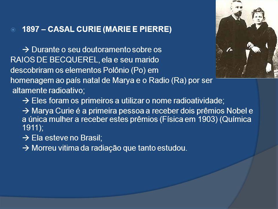 1897 – CASAL CURIE (MARIE E PIERRE)