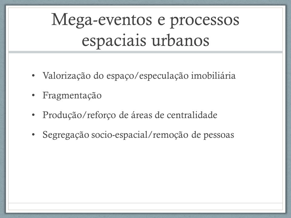 Mega-eventos e processos espaciais urbanos