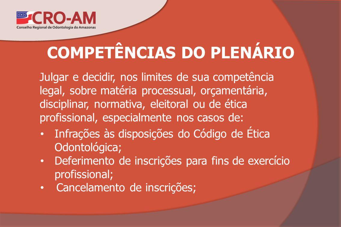 COMPETÊNCIAS DO PLENÁRIO