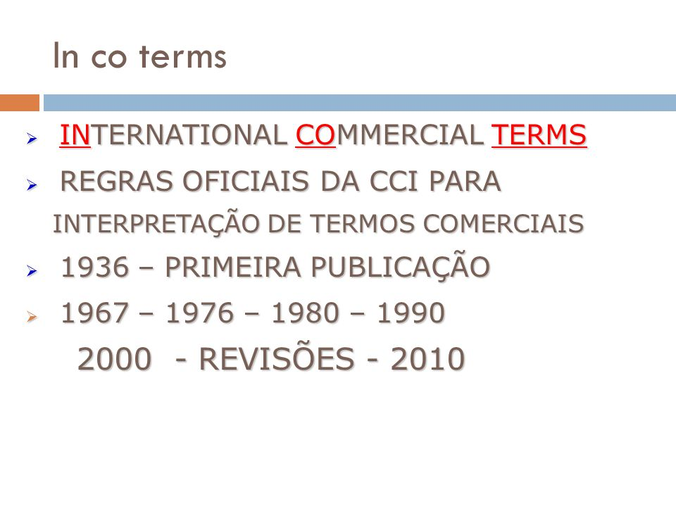 In co terms 2000 - REVISÕES - 2010 INTERNATIONAL COMMERCIAL TERMS