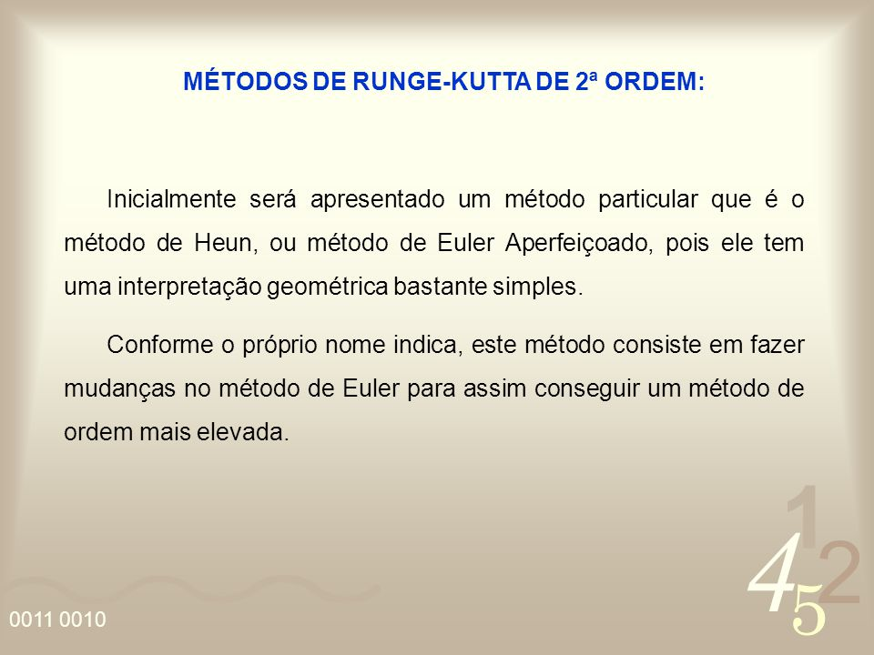 MÉTODOS DE RUNGE-KUTTA DE 2ª ORDEM: