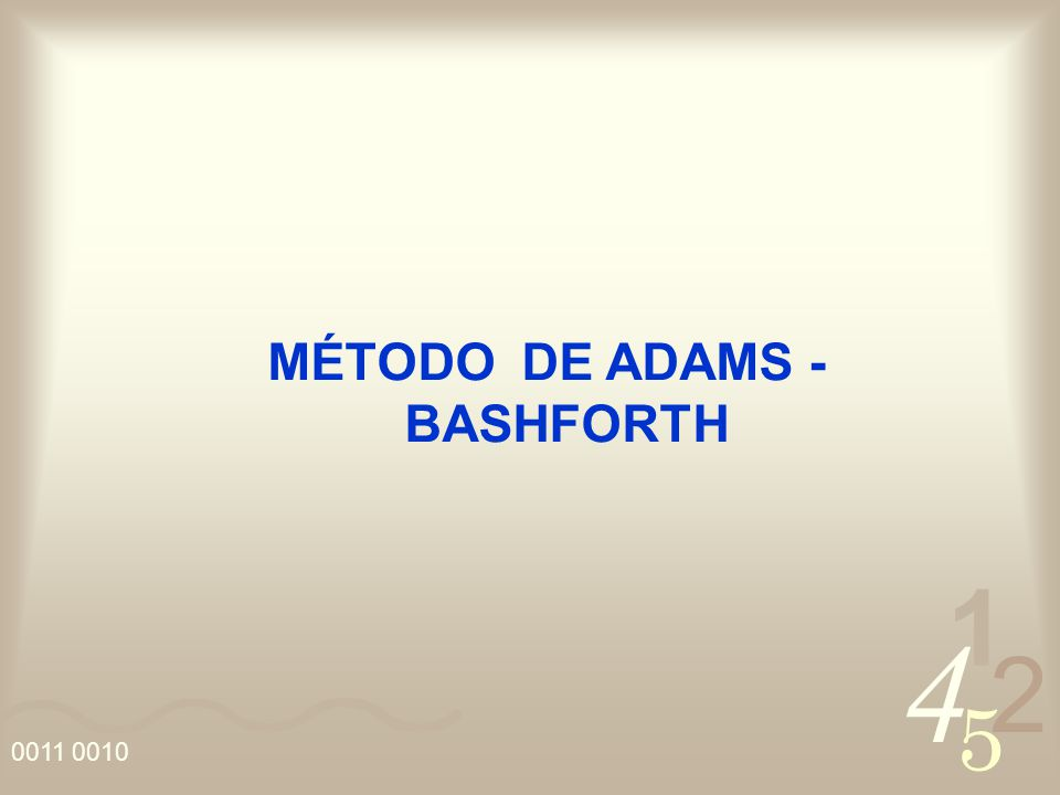 MÉTODO DE ADAMS - BASHFORTH