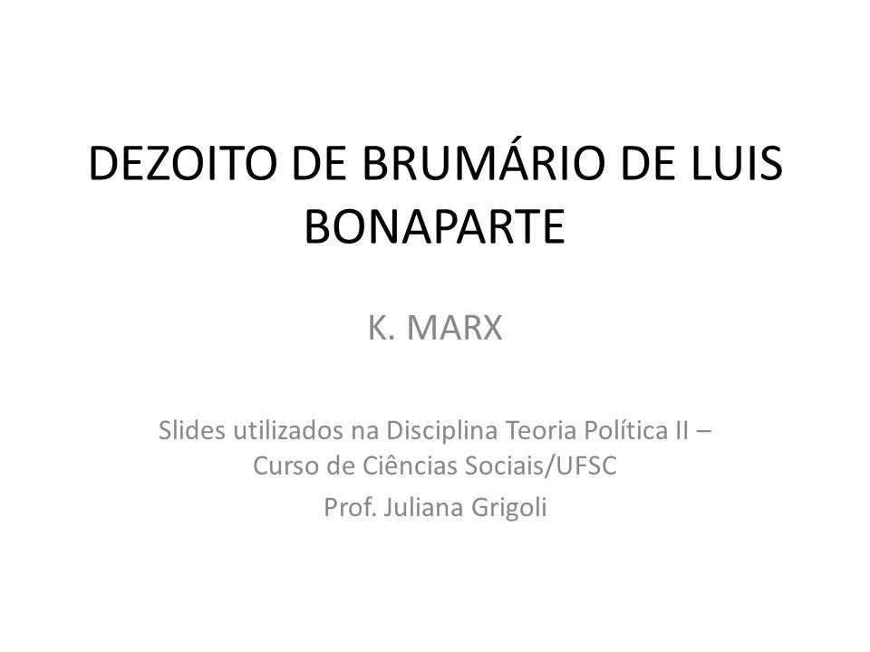 DEZOITO DE BRUMÁRIO DE LUIS BONAPARTE