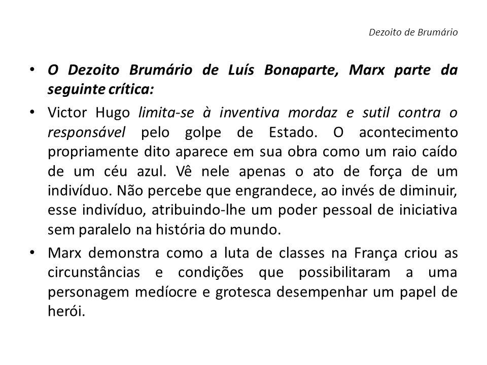O Dezoito Brumário de Luís Bonaparte, Marx parte da seguinte crítica:
