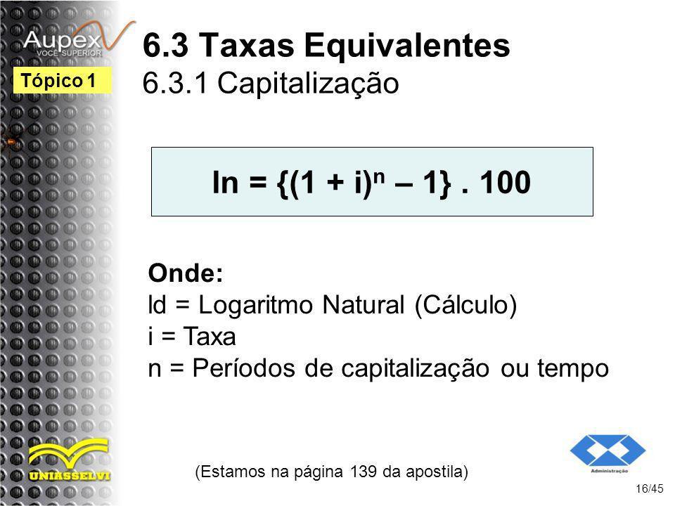 6.3 Taxas Equivalentes 6.3.1 Capitalização