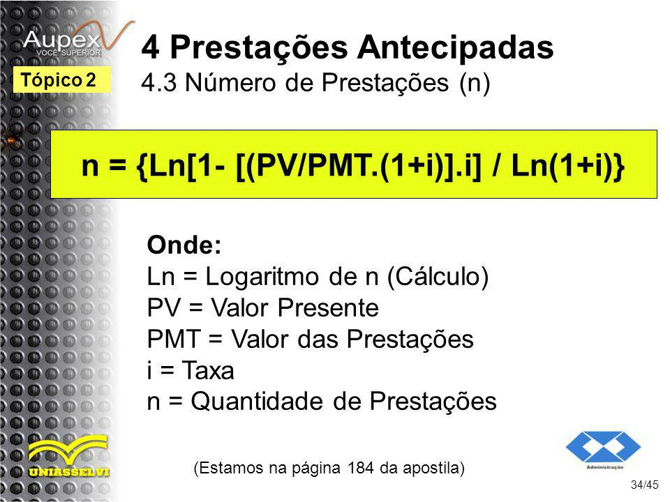 4 Prestações Antecipadas 4.3 Número de Prestações (n)