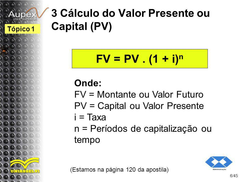 3 Cálculo do Valor Presente ou Capital (PV)