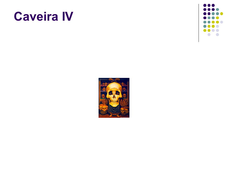 Caveira IV