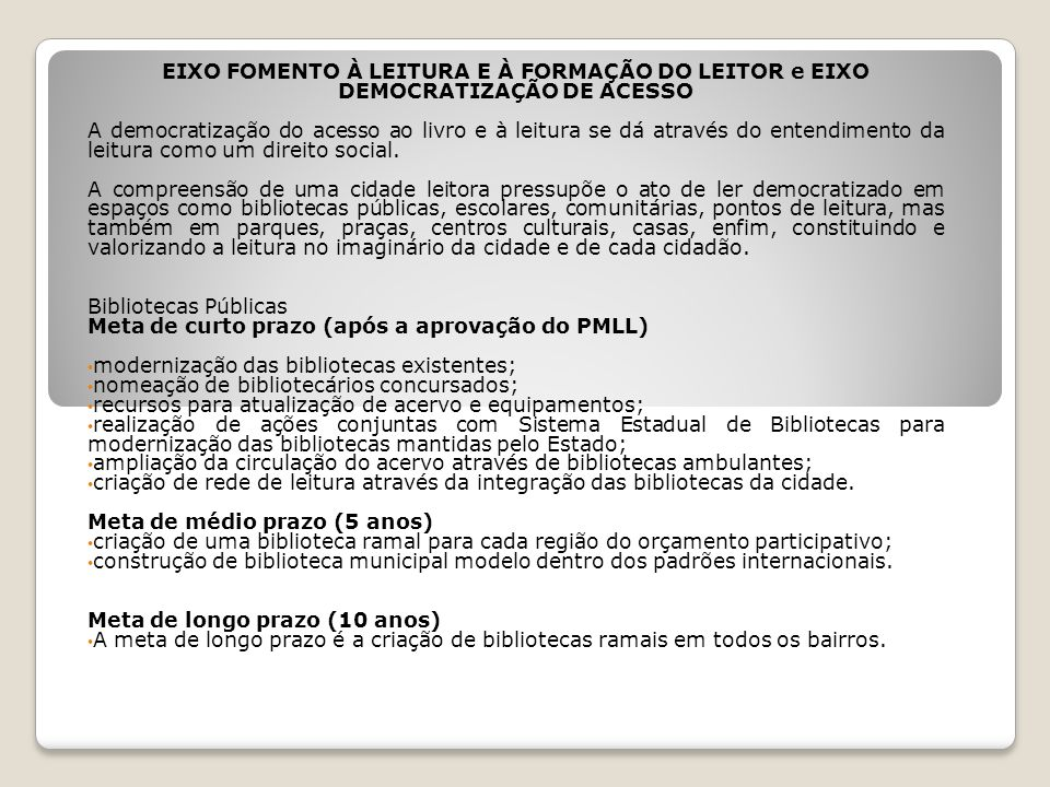 EIXO FOMENTO À LEITURA E À FORMAÇÃO DO LEITOR e EIXO