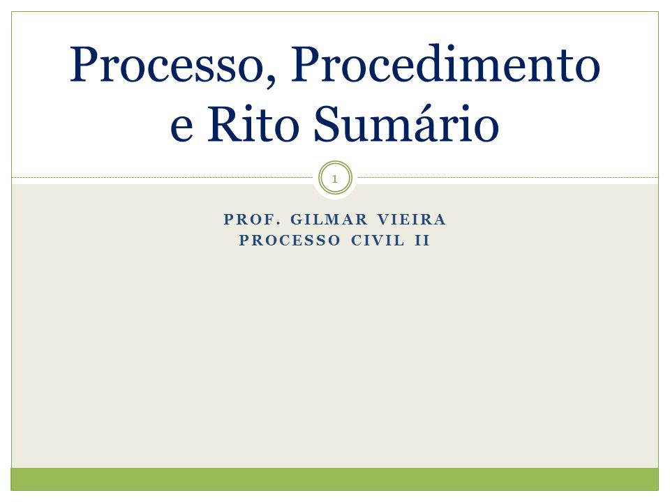 Processo, Procedimento e Rito Sumário
