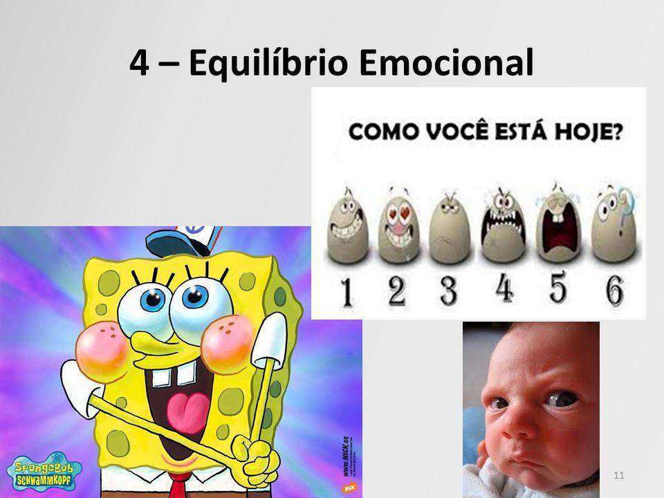 4 – Equilíbrio Emocional