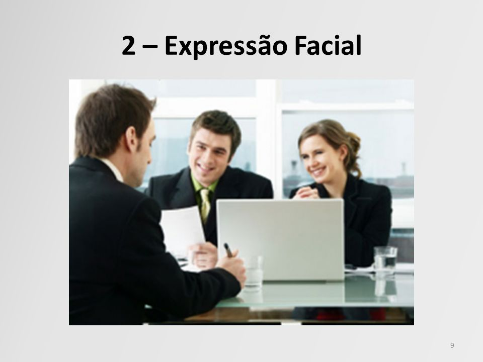2 – Expressão Facial