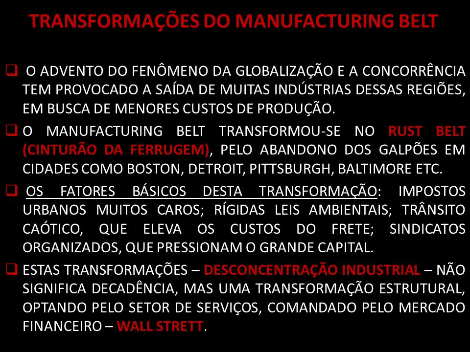 TRANSFORMAÇÕES DO MANUFACTURING BELT