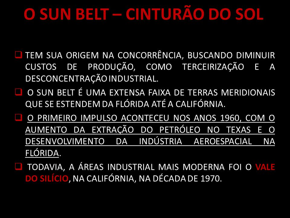 O SUN BELT – CINTURÃO DO SOL