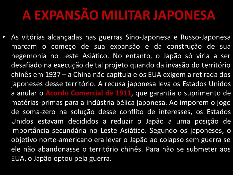 A EXPANSÃO MILITAR JAPONESA