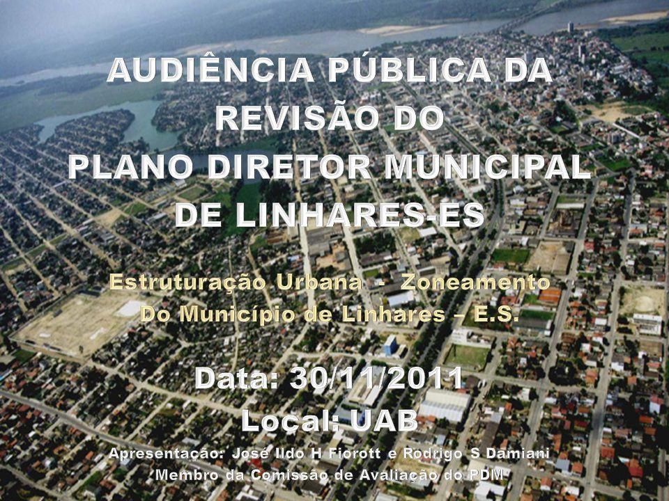 AUDIÊNCIA PÚBLICA DA REVISÃO DO PLANO DIRETOR MUNICIPAL DE LINHARES-ES