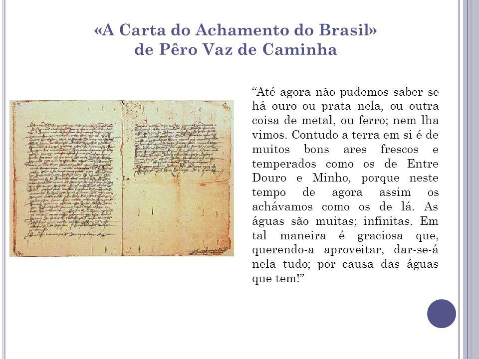«A Carta do Achamento do Brasil»